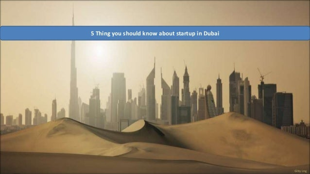 5 thing you shold know about startup in dubai