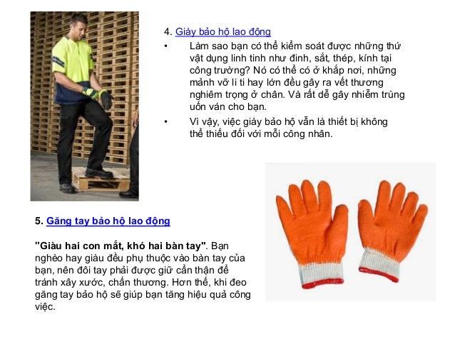 5 thiết bị bảo hộ lao động quan trọng nhất đối với mỗi công nhân Slide 3