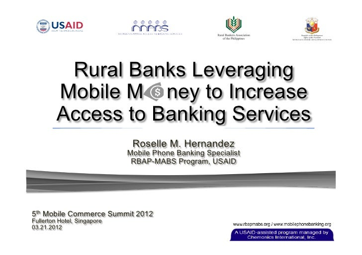 Rural Banks Leveraging         Mobile M ney to Increase         Access to Banking Services                              Ro...