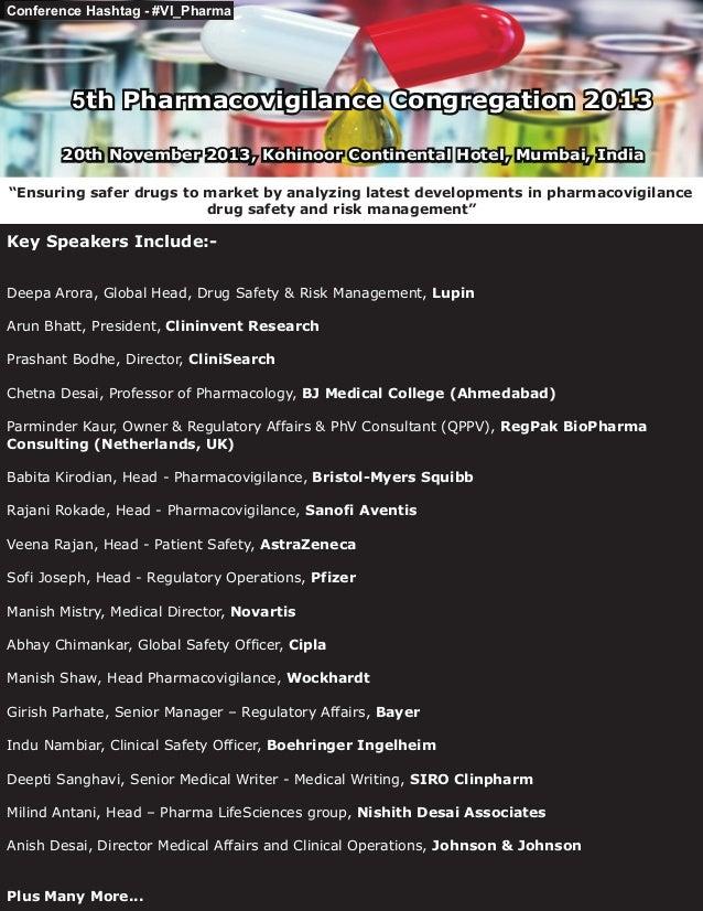Conference Hashtag - #VI_Pharma  5th Pharmacovigilance Congregation 2013 20th November 2013, Kohinoor Continental Hotel, M...
