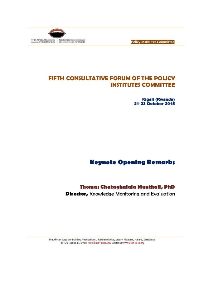 Policy Institutes Committee FIFTH CONSULTATIVE FORUM OF THE POLICY INSTITUTES COMMITTEE Kigali (Rwanda) 21-23 October 2015...