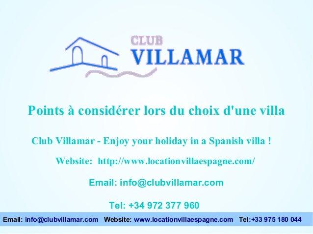 Points à considérer lors du choix d'une villa Points à considérer lors du choix d'une villa Club Villamar - Enjoy your hol...
