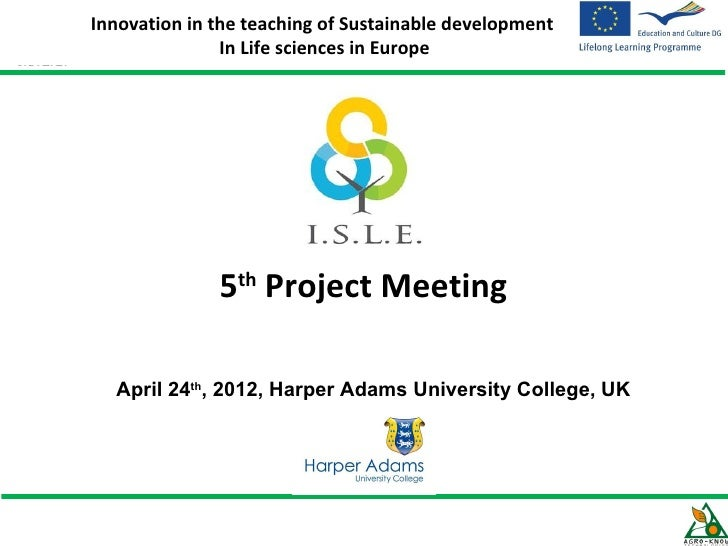 Innovation in the teaching of Sustainable development               In Life sciences in Europe              5th Project Me...