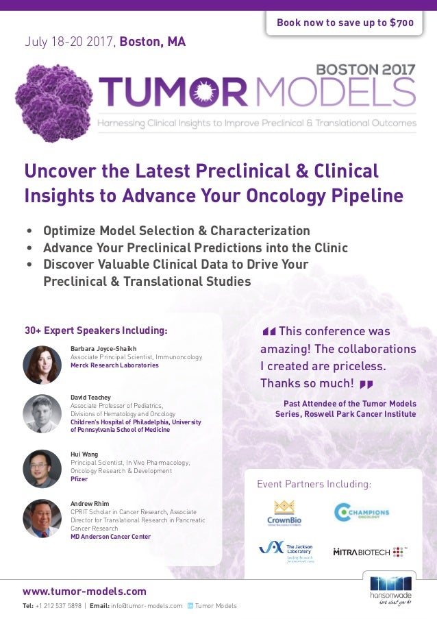 July 18-20 2017, Boston, MA Researched & Developed By: Event Partners Including: Uncover the Latest Preclinical & Clinical...