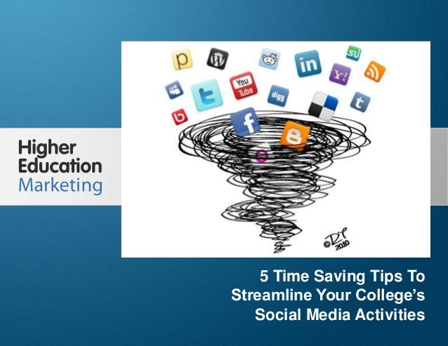 5 Time Saving Tips To StreamlineYour College's Social Media ActivitiesSlide 15 Time Saving Tips ToStreamline Your College'...