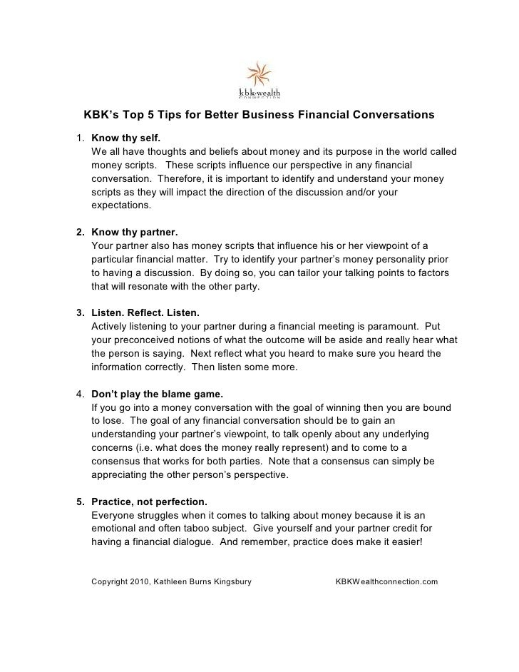 KBK's Top 5 Tips for Better Business Financial Conversations 1. Know thy self.    We all have thoughts and beliefs about m...