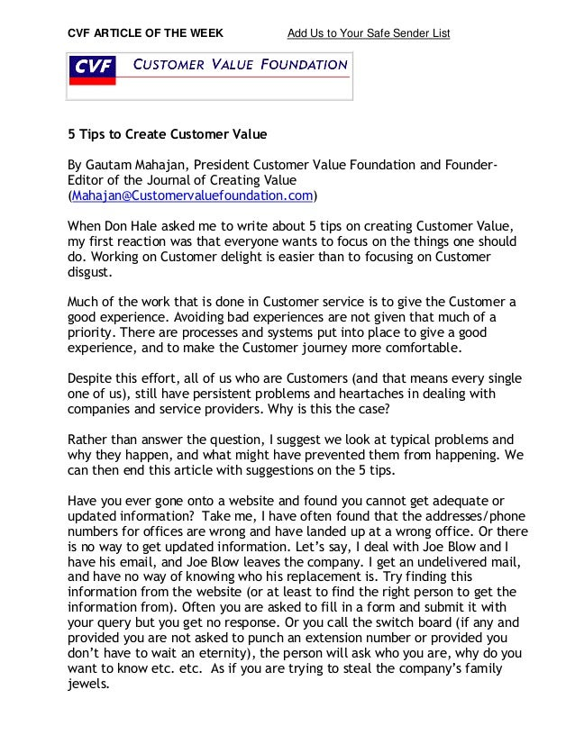 CVF ARTICLE OF THE WEEK Add Us to Your Safe Sender List 5 Tips to Create Customer Value By Gautam Mahajan, President Custo...