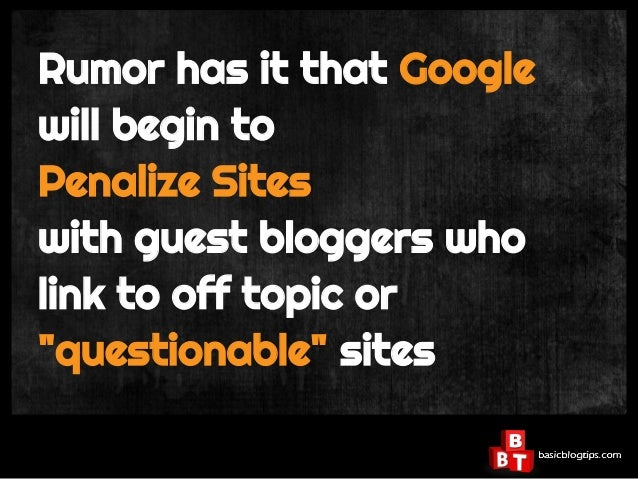 5 Tips For Finding The Best Guest Bloggers Slide 3