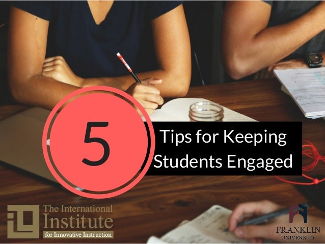 Tips for Keeping Students Engaged5