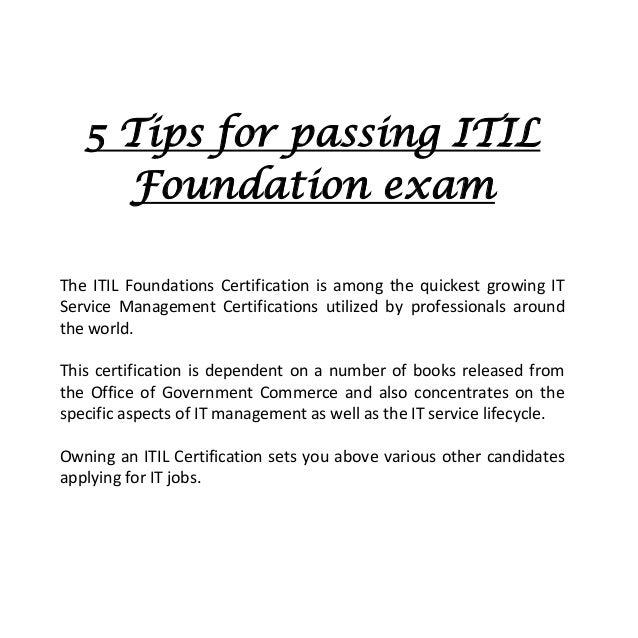 5 tips for passing itil foundation exam rh slideshare net itil foundation exam study guide liz gallacher pdf itil foundation exam study guide free