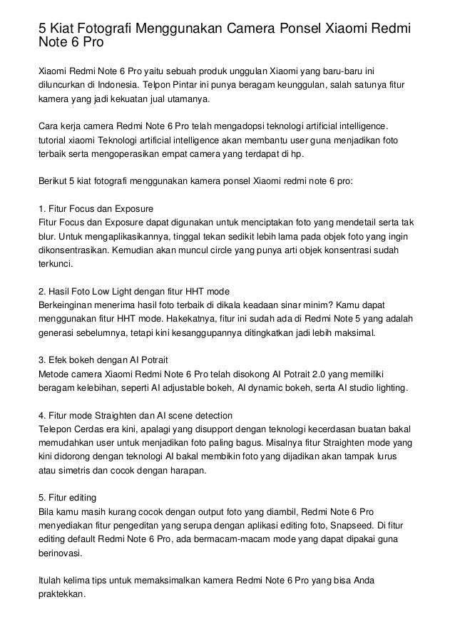 5 Kiat Fotografi Menggunakan Camera Ponsel Xiaomi Redmi Note 6 Pro Xiaomi Redmi Note 6 Pro yaitu sebuah produk unggulan Xi...