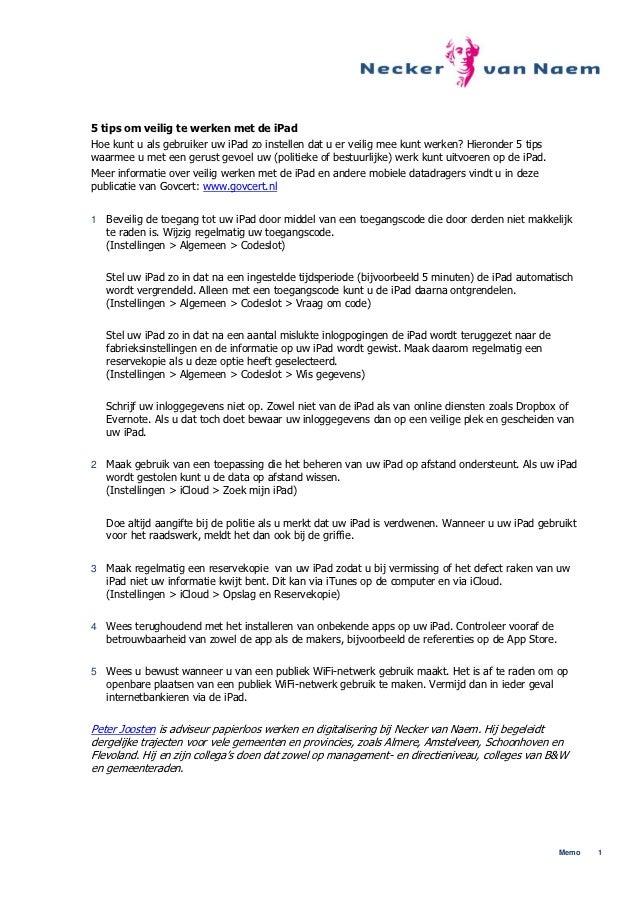 5 tips om veilig te werken met de iPadHoe kunt u als gebruiker uw iPad zo instellen dat u er veilig mee kunt werken? Hiero...