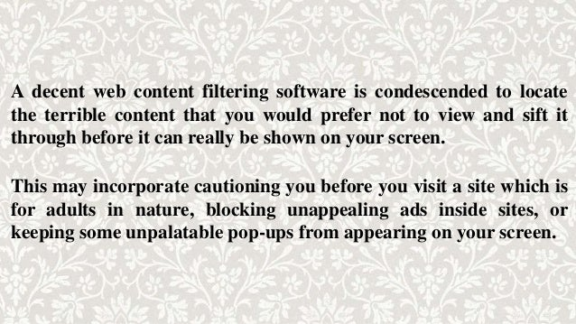 A decent web content filtering software is condescended to locate the terrible content that you would prefer not to view a...