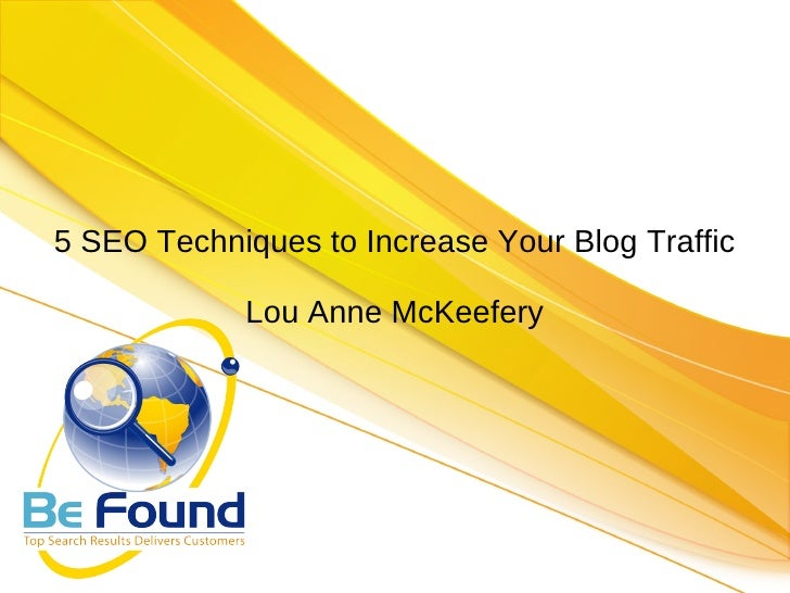 5 SEO Techniques to Increase Your Blog Traffic Lou Anne McKeefery