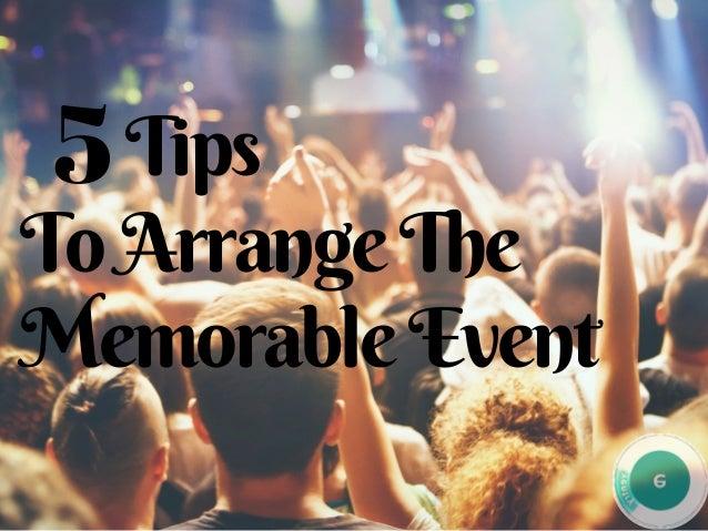 ����Tips ToArrangeThe MemorableEvent 5
