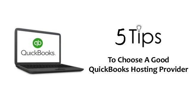 To Choose A Good QuickBooks Hosting Provider