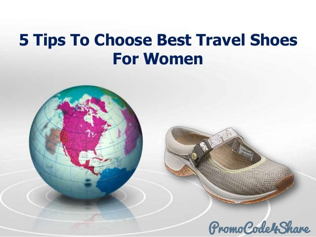 5 Tips To Choose Best Travel ShoesFor Women