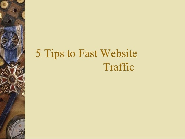 5 Tips to Fast Website Traffic