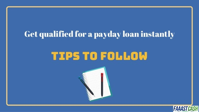 5 tips to get payday loan approved instantly Slide 3