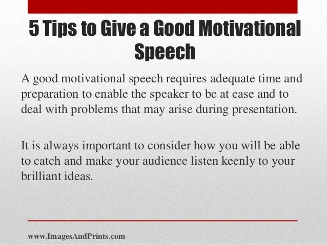 inspirational speech We provide best motivational speeches learn how to motivate yourself through motivational speeches by top motivational speaker motivational speeches: we're.
