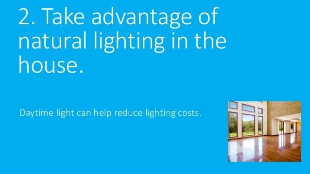 5 tips to increase your lighting efficiency Slide 3
