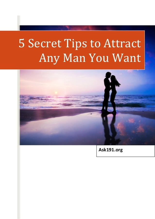 5 tips to make any man attracted to you
