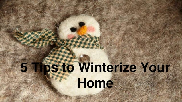 5 Tips to Winterize Your Home