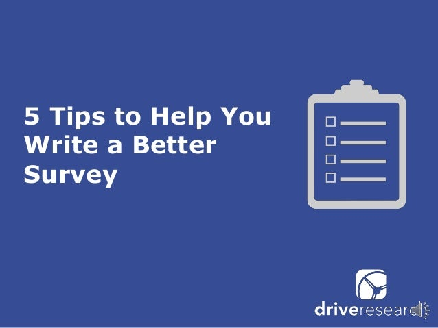 Tips for writing a survey