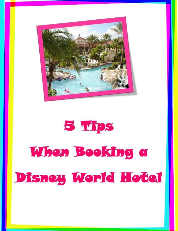 5 Tips When Booking aDisney World Hotel
