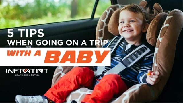 5 tips when going on a trip with a baby