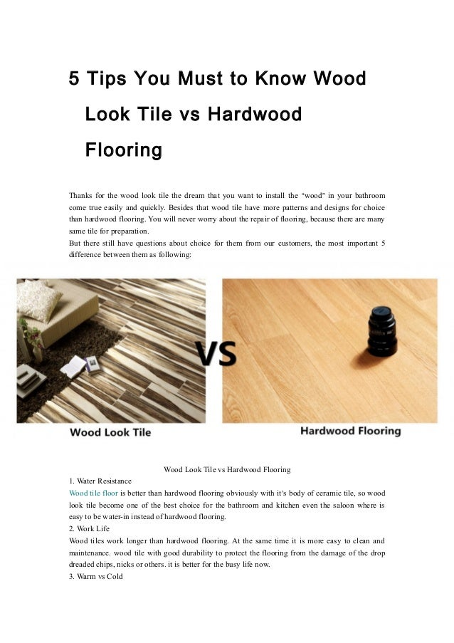 5 Tips You Must to Know Wood Look Tile vs Hardwood Flooring Thanks for the  wood ... - 5 Tips You Must To Know Wood Look Tile Vs Hardwood Flooring