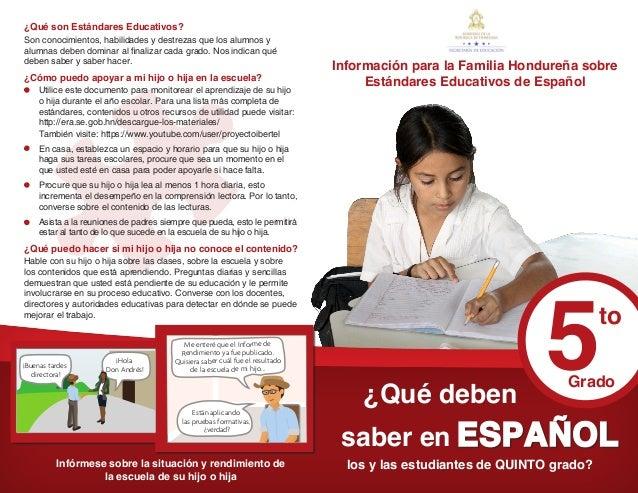 Información para la Familia Hondureña sobre Estándares Educativos de Español ¿Qué deben saber en los y las estudiantes de ...