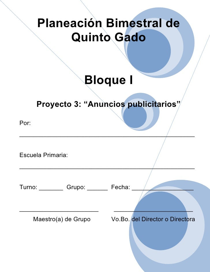 "Planeación Bimestral de             Quinto Gado                       Bloque I        Proyecto 3: ""Anuncios publicitarios""..."