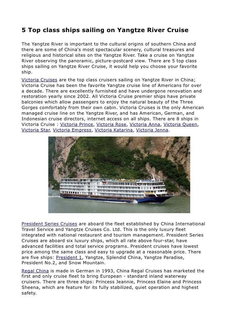 5 Top class ships sailing on Yangtze River Cruise  The Yangtze River is important to the cultural origins of southern Chin...