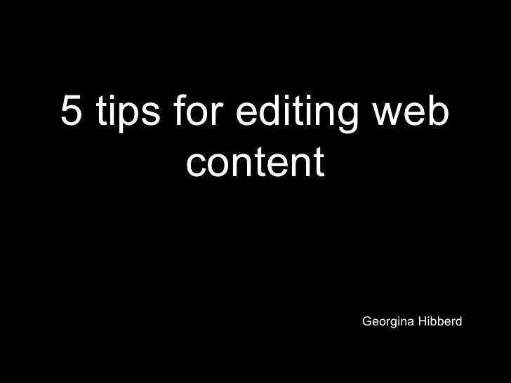 5 tips for editing web content Georgina Hibberd