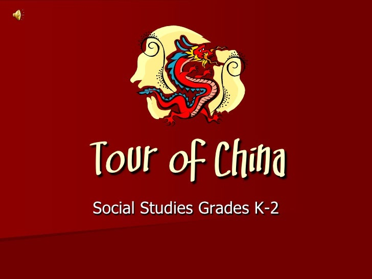 Tour of China Social Studies Grades K-2