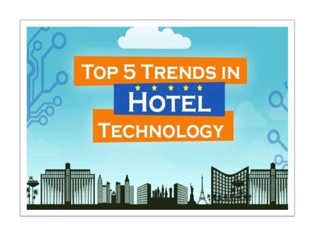 5 Trends in Hotel Technology: Survey by eRevMax