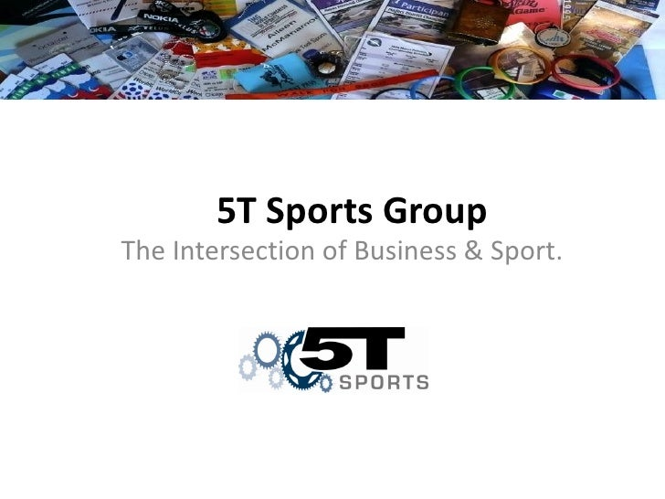5T Sports Group The Intersection of Business & Sport.