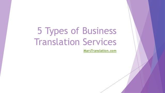 5 Types of Business Translation Services MarsTranslation.com