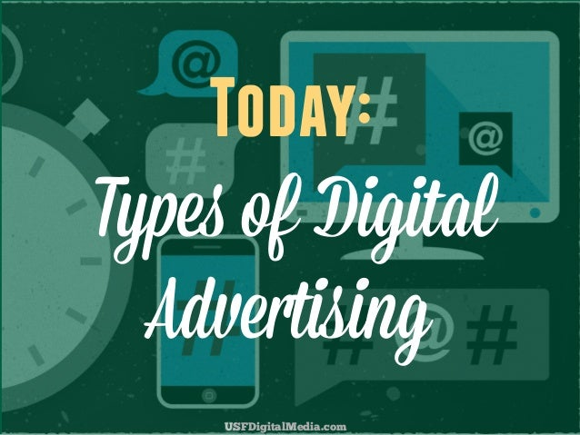 Types of Digital Advertising - USF Digital Media Course