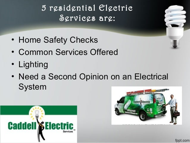 5 types of residential electrical services offered by caddell electri…