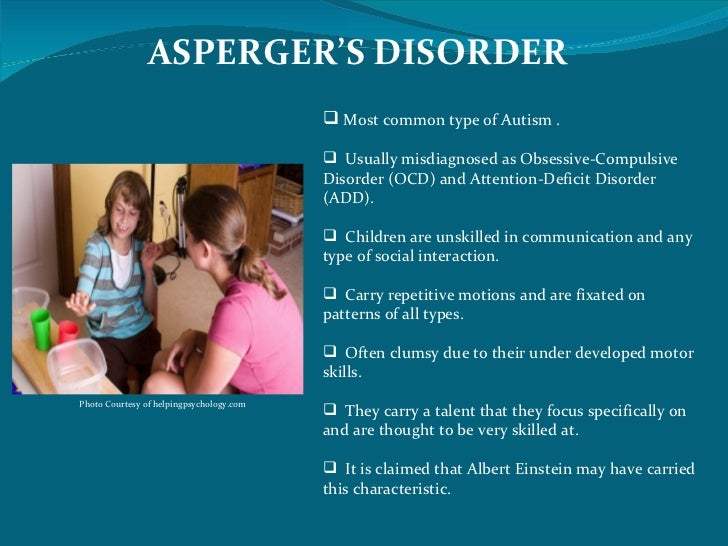 the most common types of autism spectrum disorders This type of disability origi-  the most common developmental disorder is intellectual  lowed by autism spectrum disorders according to first signs.
