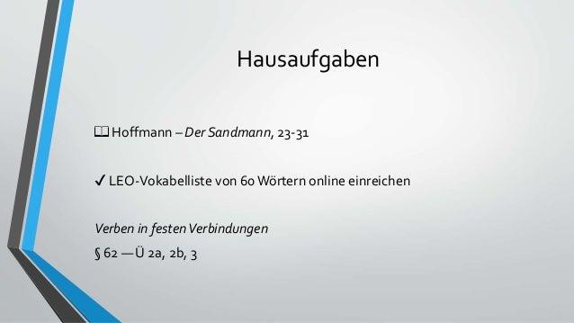 Hausaufgaben 📖 Hoffmann – Der Sandmann, 23-31 ✔ LEO-Vokabelliste von 60 Wörtern online einreichen Verben in festenVerbindu...