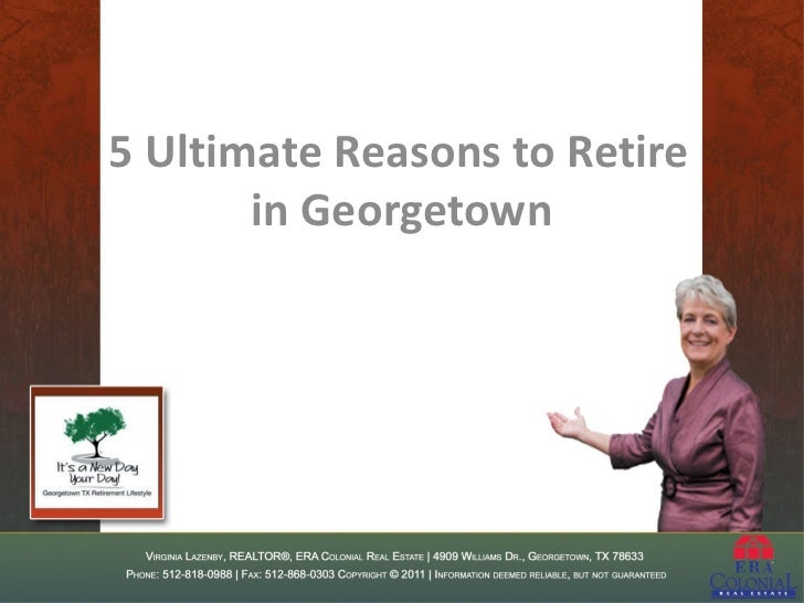 5 Ultimate Reasons to Retire       in Georgetown