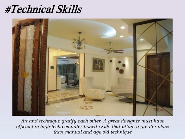 Skills and qualities needed to be an interior designer for Interior decorating job in kolkata