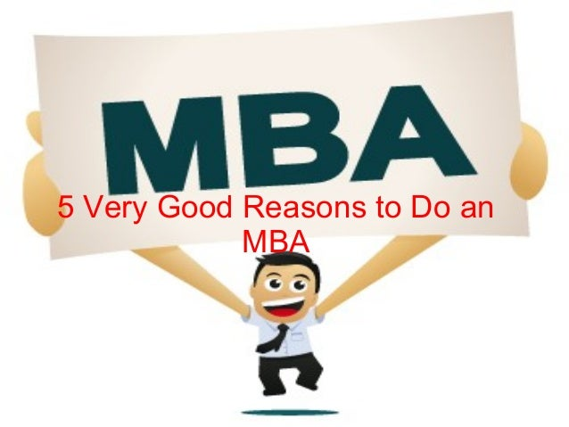 5 very good reasons to do an mba