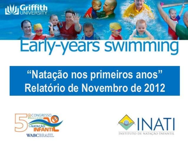 """""""Natação nos primeiros anos""""Relatório de Novembro de 2012"""