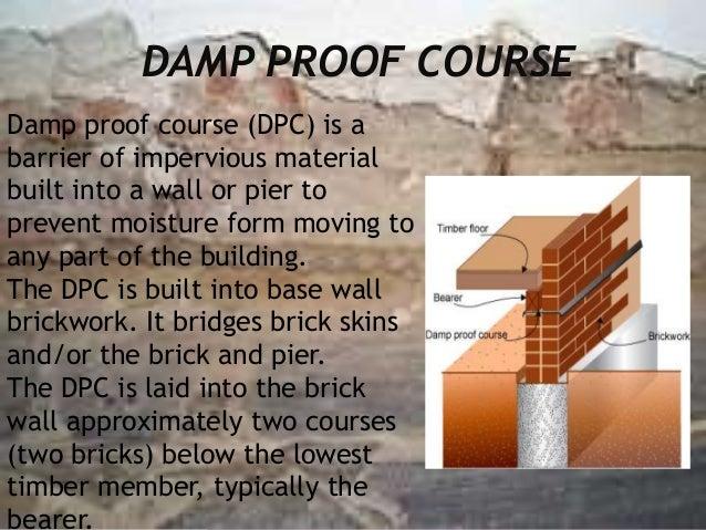 Damp Proof Material : Dpc
