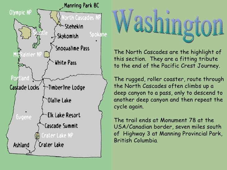 Washington The North Cascades are the highlight of this section.  They are a fitting tribute to the end of the Pacific Cre...