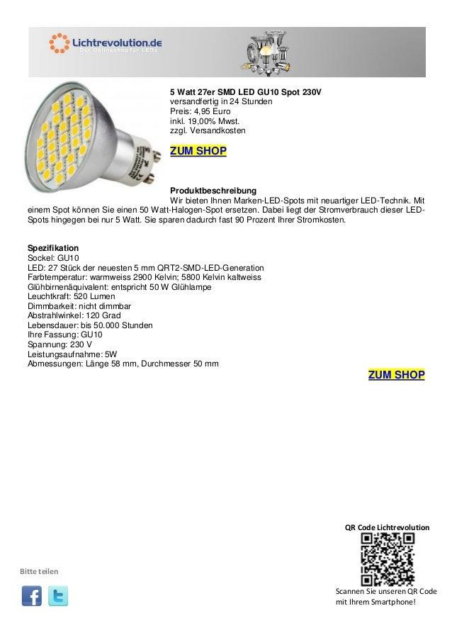 5 Watt 27er SMD LED GU10 Spot 230V versandfertig in 24 Stunden Preis: 4,95 Euro inkl. 19,00% Mwst. zzgl. Versandkosten ZUM...